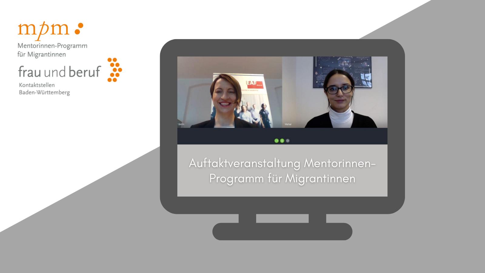 Bildschirm mit zwei Frauen in einem virtuellen Meeting. Text: Auftaktveranstaltung Mentorinnen-Programm für Migrantinnen
