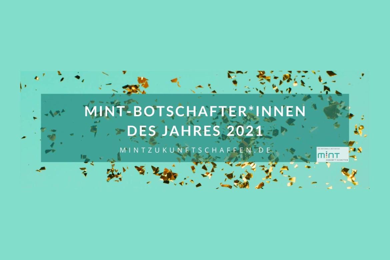 Grafik zur Auszeichung der MINT-Botschfter*innen 2021